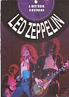 Capa do livro Led Zeppelin:  A Historia Ilustrada, Gareth Thomas