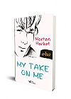 Capa do livro My Take On Me, Morten Harket