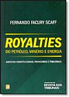 Capa do livro Royalties do Petroleo, Minerio e Energia, Fernando Facury Scaff