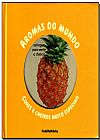Capa do livro Aromas do Mundo, Orianne Lallemand