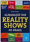 Capa do livro Almanaque dos Reality Shows do Brasil, Karina Trevizan