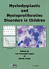 Capa do livro Myelodyplastic And Myeloproliferative Disoders In Childrean, Luiz Fernando Lopes