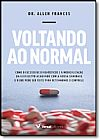 Capa do livro Voltando ao Normal, Allen Frances