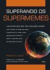 Capa do livro Superando os Supermemes, Rebecca D. Costa