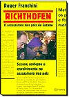 Capa do livro Richthofen: O Assassinato dos Pais de Suzane, Roger Franchini