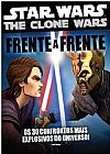 Capa do livro Star Wars The Clone Wars: Os 30 Confrontos Mais Explosivos do Universo! - Frente a Frente, Pablo Hidalgo