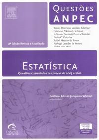 Capa do livro Questões ANPEC - Estatística 2ª Ed, Cristiane Alkmin Junqueira Schmidt