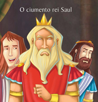 Capa do livro O Ciumento Rei Saul - Col. As Mais Famosas Histórias da Bíblia, Cedic