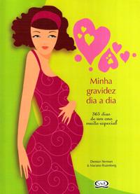 Capa do livro Minha Gravidez Dia a Dia - 365 Dias de um Ano Muito Especial, Vários Autores