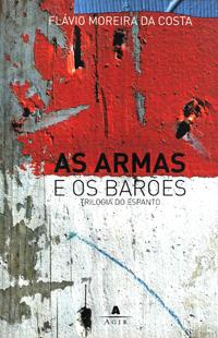 Capa do livro As Armas e os Barões, Flávio Moreira da Costa