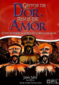 Capa do livro Gritos de Dor, Risos de Amor, Salete Sattin