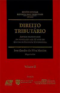 Capa do livro Artigos Selecionados em Homenagem aos 40 Anos do Centro de Extensão Universitária Vol. 2 - Col. Direito Tributário, Ives Gandra da Silva Martins
