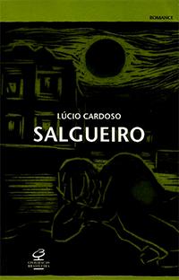 Capa do livro Salgueiro, Lúcio Cardoso