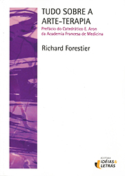 Capa do livro Tudo sobre a arte-terapia, Richard Forestier