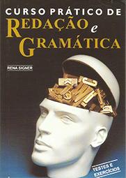 Capa do livro Curso prático de redação e gramática, Rena Signer