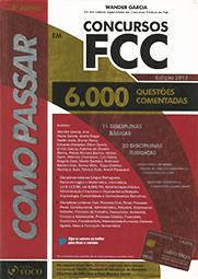 Capa do livro Como Passar em Concursos da FCC - 6.000 Questões comentadas, Wander Garcia