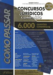 Capa do livro Como Passar em Concursos Jurídicos - 6.000 Questões comentadas, Wander Garcia