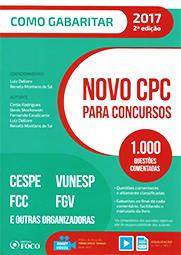 Capa do livro Novo CPC para Concursos - 1.000 Questões Comentadas - Col. Como Gabaritar - 2º Ed., Luiz Dellore, Renato Montans de Sá