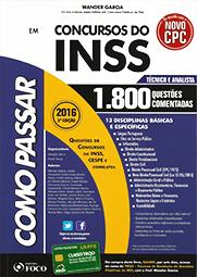 Capa do livro Como Passar Em Concursos do INSS - Técnico e Analista - 1.800 Questões Comentadas - 3ª Ed. 2016, Wander Garcia