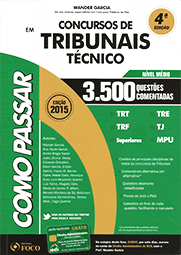 Capa do livro Como Passar Em Concursos de Tribunais - Técnico - 3500 Questões Comentadas - 4ª Ed. 2015, Wander Garcia