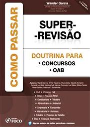 Capa do livro Super Revisão - Doutrina Para Concursos e OAB, Wander Garcia