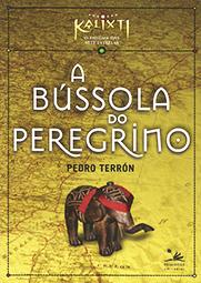 Capa do livro A Bússola do Peregrino, Pedro Terrón