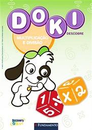 Capa do livro Multiplicação e Divisão - Col. Doki Descobre, Leticia França