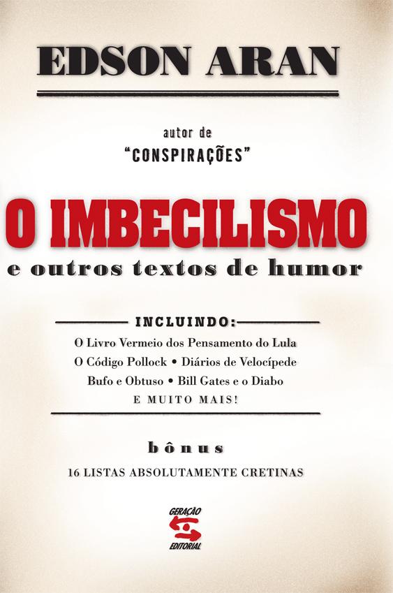 Capa do livro O Imbecilismo, Edson Aran