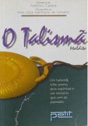 Capa do livro O Talismã Maldito, Antonio Carlos