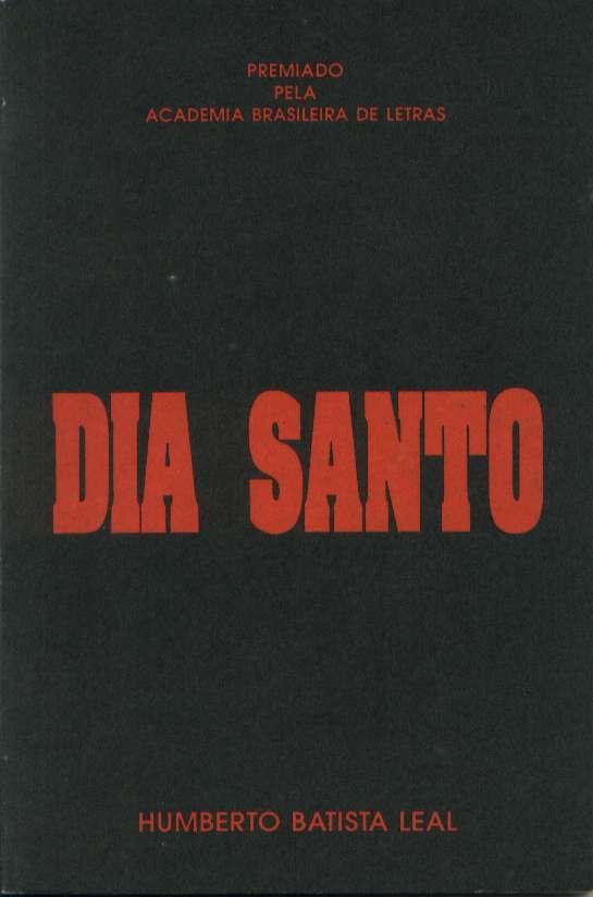 Capa do livro Dia Santo, Humberto Batista Leal