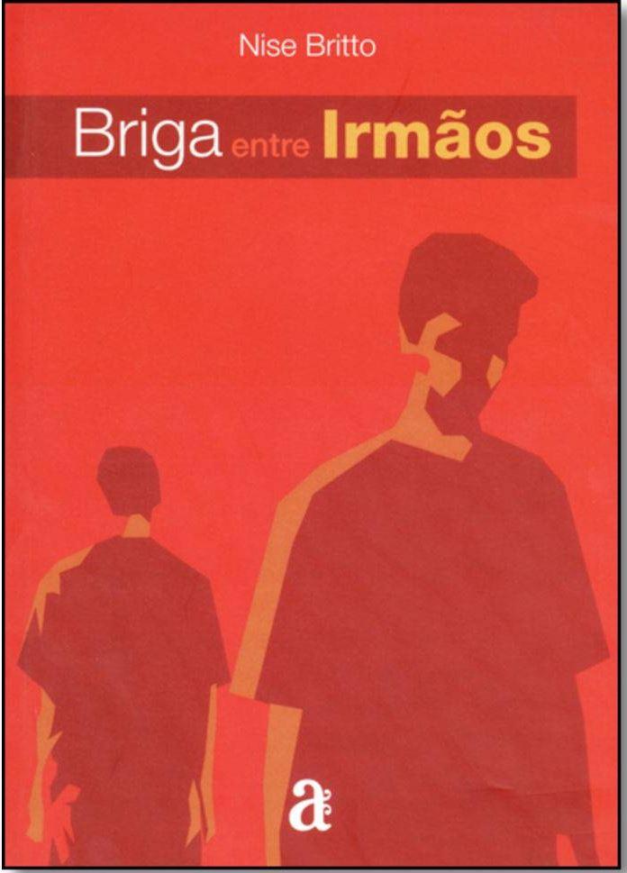 Capa do livro Briga Entre Irmãos, Nise Britto