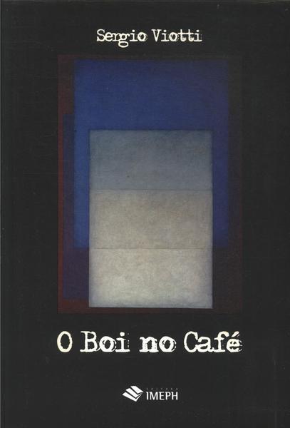 Capa do livro O Boi no Café, Sergio Viotti