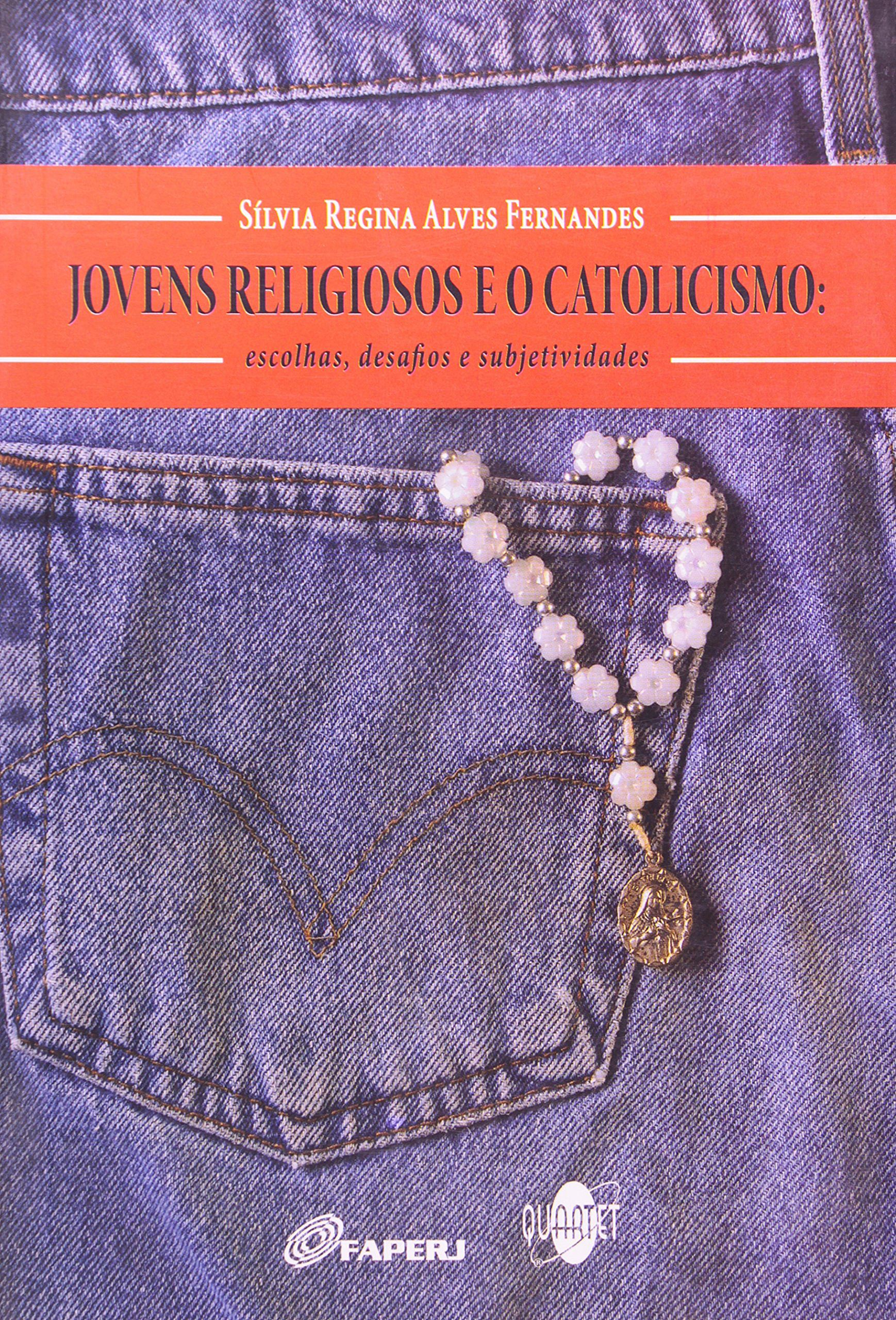 Capa do livro Jovens Religiosos e o Catolicismo - Escolhas, Desafios e Subjetividades, Silvia Regina Alves Fernandes