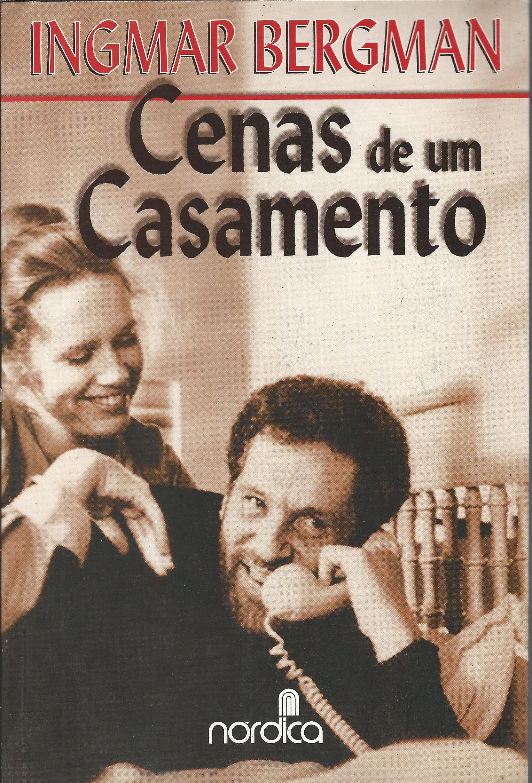 Capa do livro Cenas de um Casamento - 7ª Ed., Ingmar Bergman