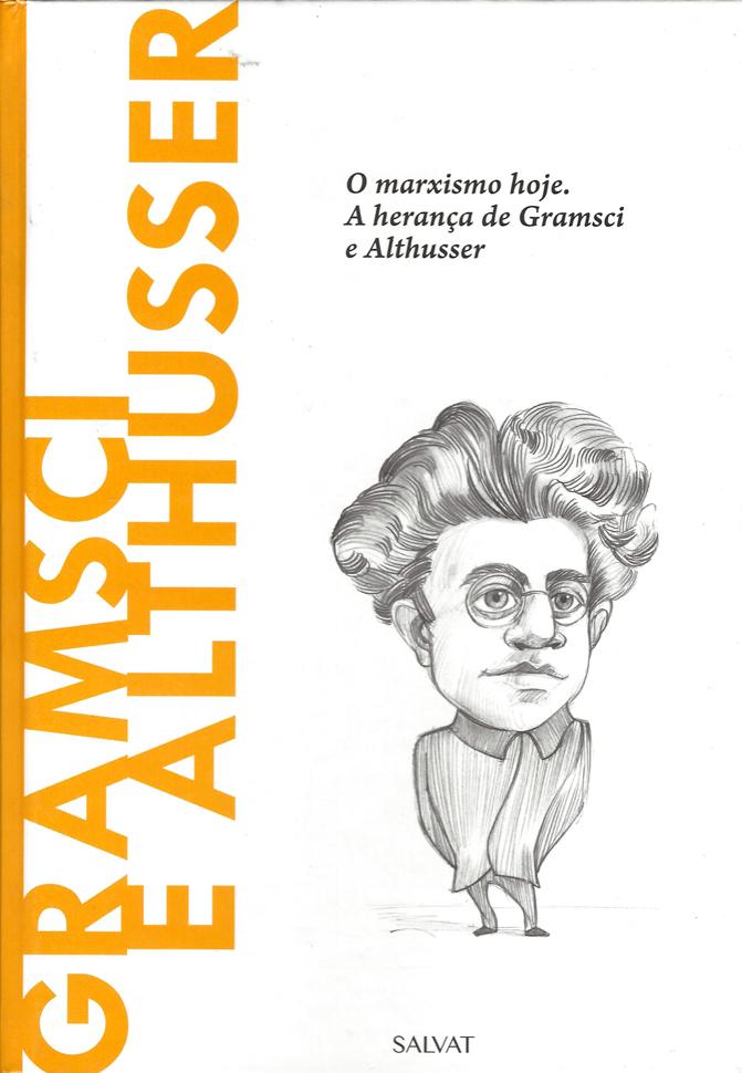 Capa do livro Gramsci e Althusser - O marxismo hoje. A herança de Gramsci e Althusser, Carlos Fernández Liria