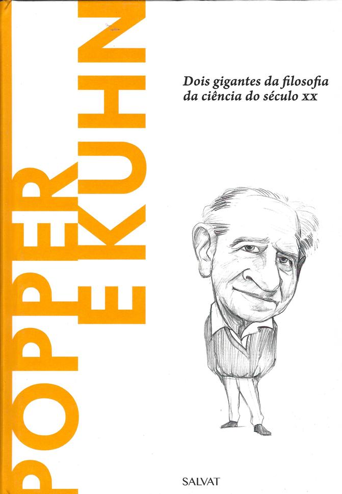 Capa do livro Popper e Kuhn - Dois gigantes da filosofia da ciência do século XX, C. Ulises Moulines