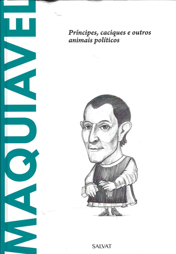 Capa do livro Maquiavel - Príncipes, caciques e outros animais políticos, Ignacio Iturralde Blanco