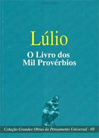 Capa do livro O livro dos mil provérbios - Lúlio - Col. Grandes Obras do Pens. Universal - nº 68, Lúlio