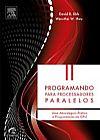 Capa do livro Programando Para Processadores Paralelos, Vários Autores