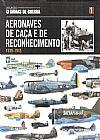 Capa do livro Col. Armas de Guerra - Vol. 01 - Aeronaves de Caça e de Reconhecimento, Abril