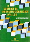 Capa do livro O Controle de Inconstitucionalidade Das Leis, Luiz Fabião Guasque