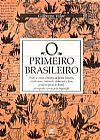 Capa do livro O Primeiro Brasileiro, Gilberto Vilar