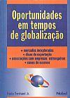 Capa do livro Oportunidades Em Tempos De Globalização, Paulo Trevisani Jr.
