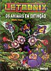 Capa do livro Letronix - Os Animais Em Extinção, Cláudio Fragata