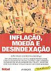 Capa do livro Inflação, Moeda e Indexação - 2ª Ed., Vários Autores