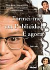 Capa do livro Formei-me Em Publicidade. E Agora?, Taís Leão
