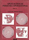 Capa do livro Aplicações de Pesquisa Operacional - Vol.2, Victor Mirshawka