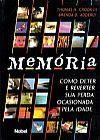 Capa do livro Memória - Como Deter e Reverter Sua Perda Ocasionada Pela Idade, Vários Autores