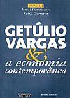 Capa do livro Getúlio Vargas & A Economia Contemporânea, Vários Autores