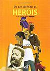 Capa do livro Do Que São Feitos Os Heróis - Uma História Sobre Racismo, Fabio Gonçalves Ferreira